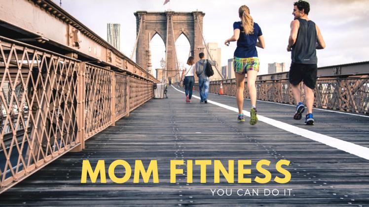 mom fitness